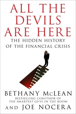 """The story behind the story of the 2008 financial crisis, veteran journalists Joe Nocera and Bethany McLean appeared on """"Charlie Rose"""" and """"The Daily Show,"""" among many other outlets."""