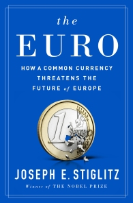 """Released just after England voted for """"Brexit,"""" Joseph Stiglitz's book about The Euro and its flaws was incredibly well-timed. He and this book were the focus of a major New York Times feature, multiple NPR interviews, and reviews in The Economist, The Financial Times, and more."""