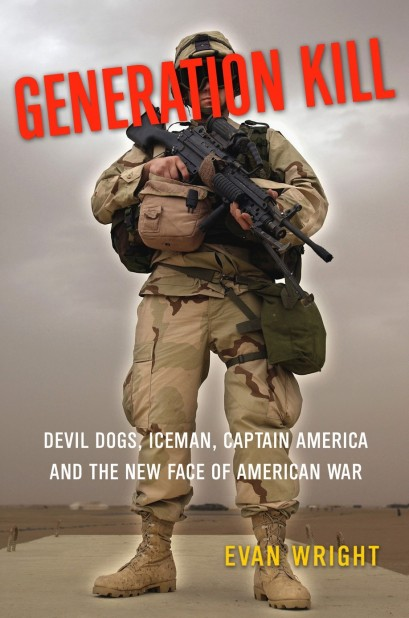Before it was an HBO series, Generation Kill was a book by journalist Evan Wright. The Rolling Stone articles on which the book were based won him a National Magazine Award. When the book was released it made waves, and media coverage included Fox News Channel.