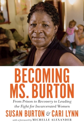 Susan Burton's book and life's work were covered by the New York Times' Nick Kristof, NPR, The Daily Show, and dozens of other outlets.